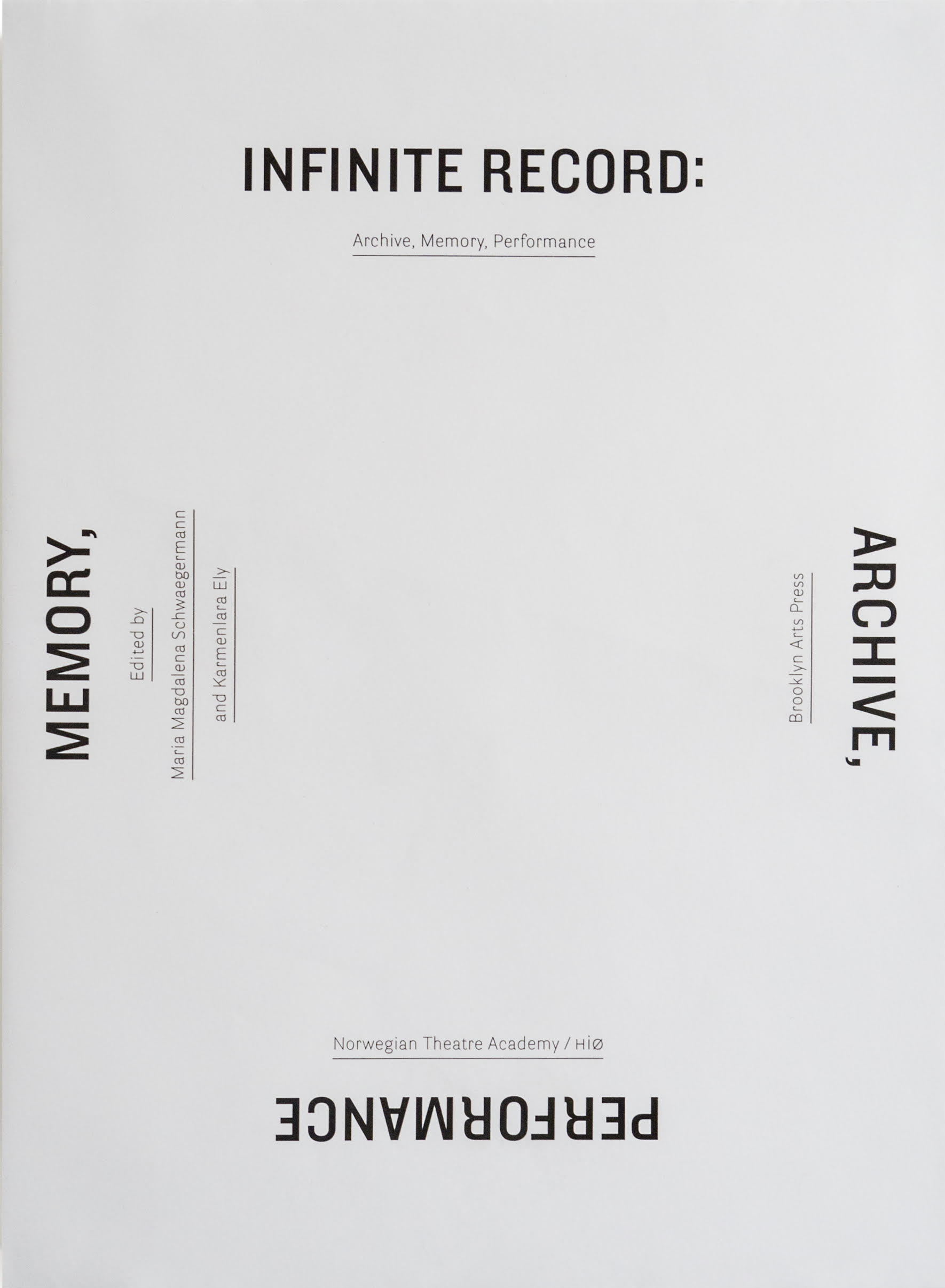 Infinite Record: Archive, Memory, Performance