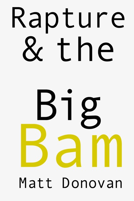 Rapture & the Big Bam: Poems
