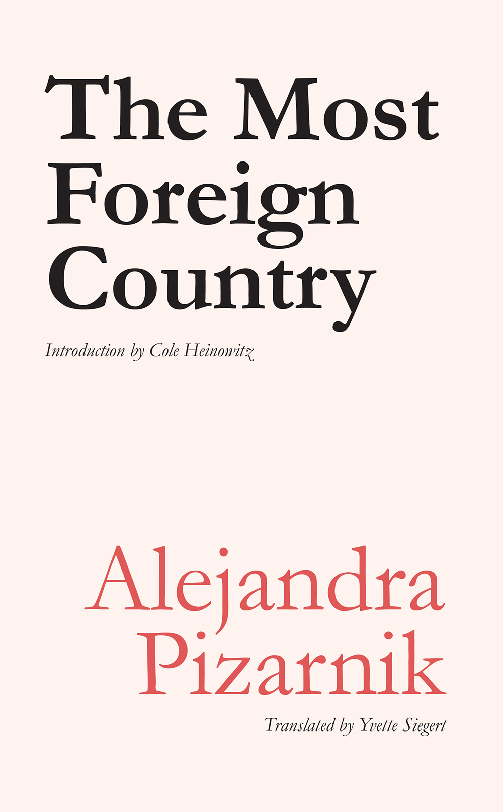 the most foreign country | alejandra pizarnik | ugly duckling presse
