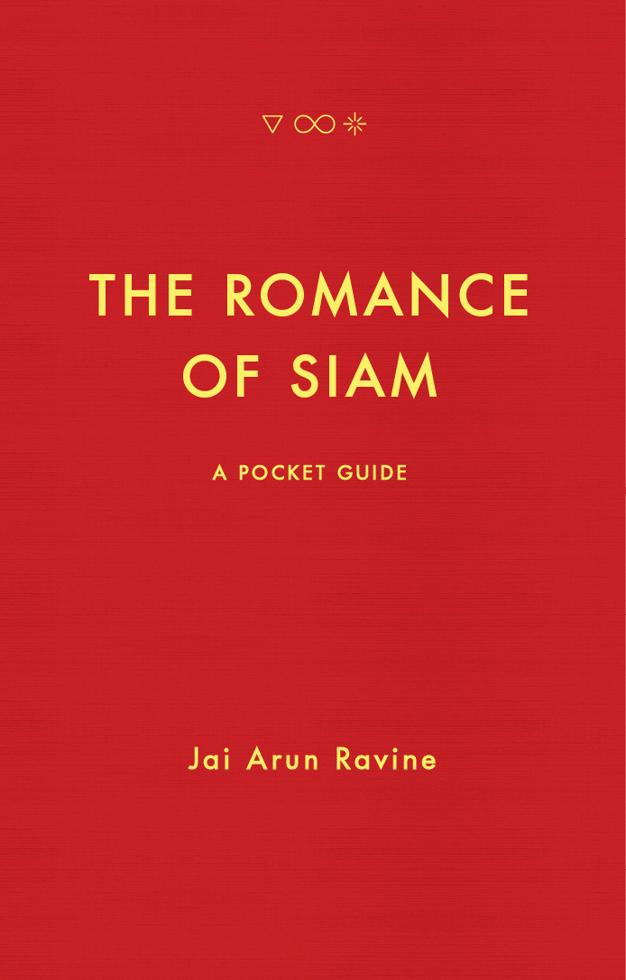 The Romance of Siam: A Pocket Guide