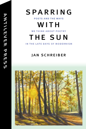 Sparring with the Sun: Poets and the Ways We Think About Poetry in the Late Days of Modernism