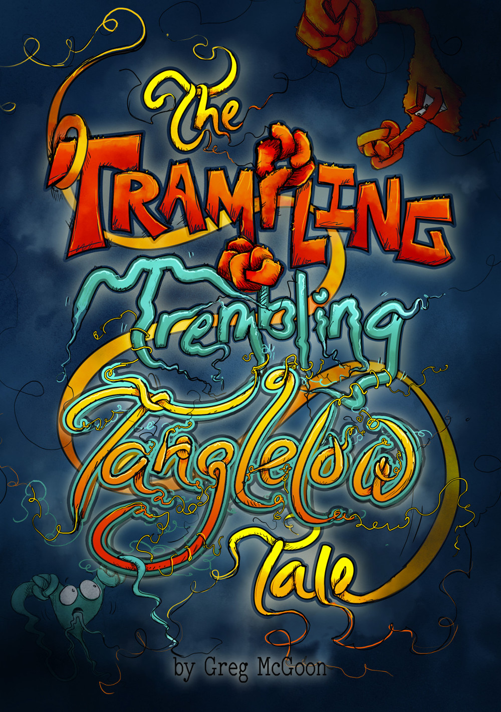 The Trampling Trembling Tanglelow Tale