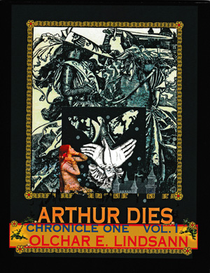 Arthur Dies: Chronicle One, Vol. 1