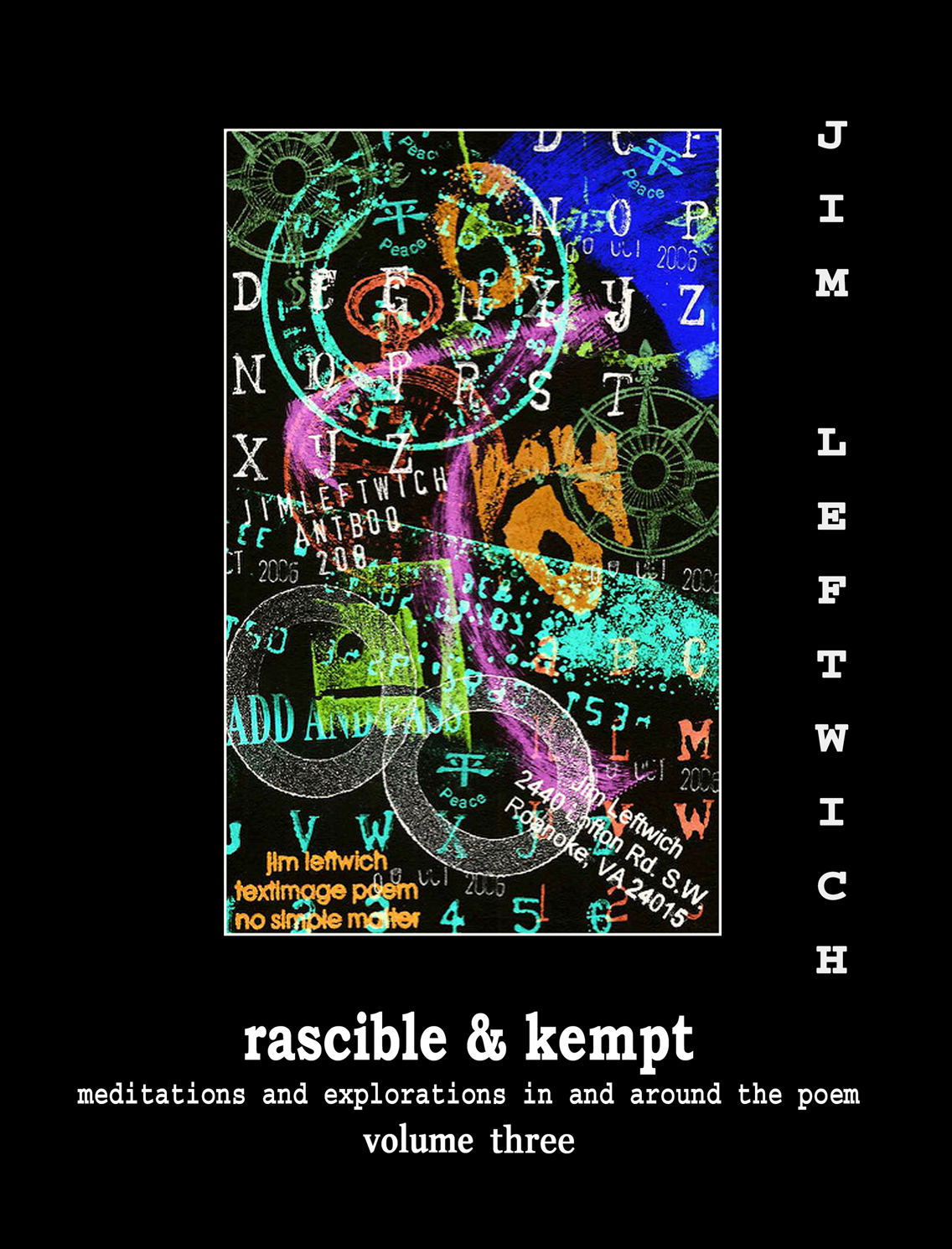 Rascible & Kempt: Meditations and Explorations in and Around the Poem, vol. 3