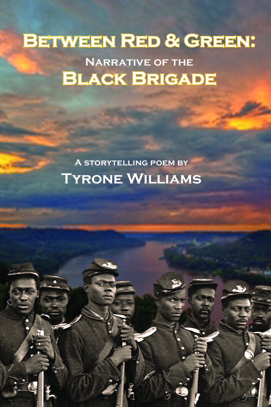 Between Red & Green: Narrative of the Black Brigade