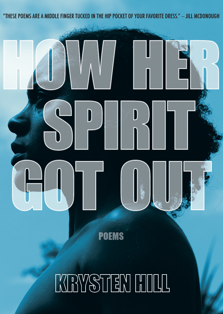 how her spirit got out | krysten hill | aforementioned productions
