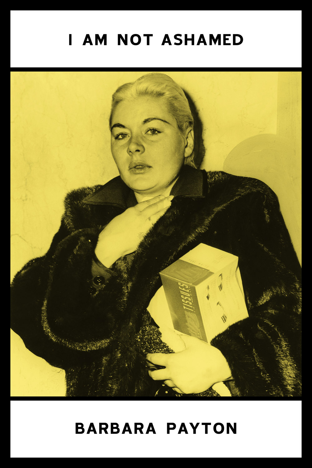 i am not ashamed | barbara payton | spurl editions