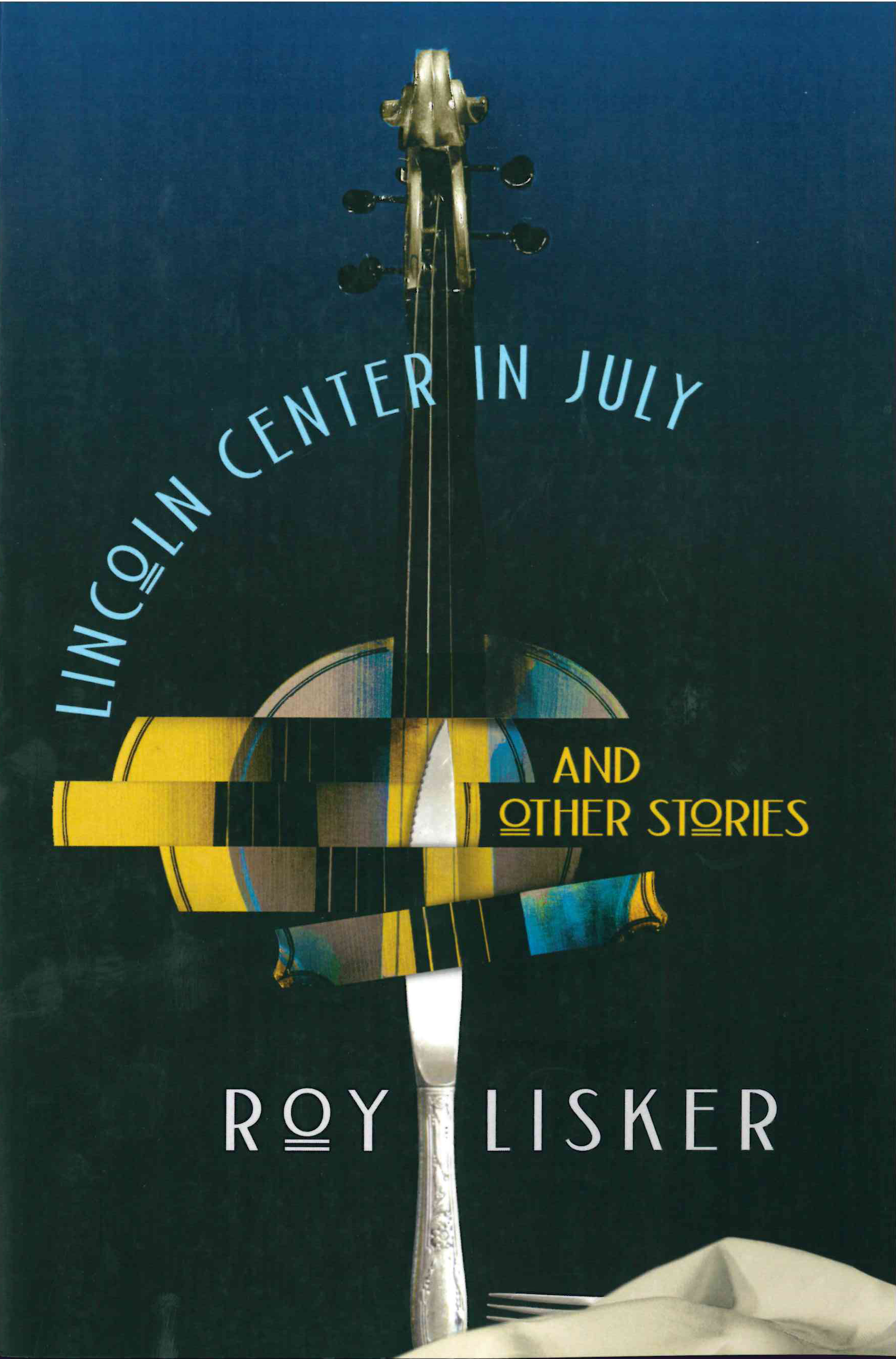 Lincoln Center in July and Other Stories
