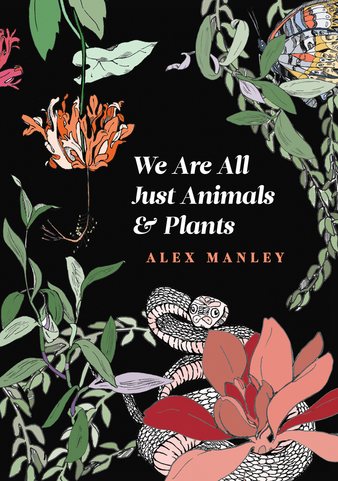 We Are All Just Animals & Plants
