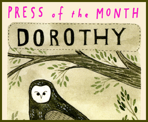 Dorothy, Press of the Month