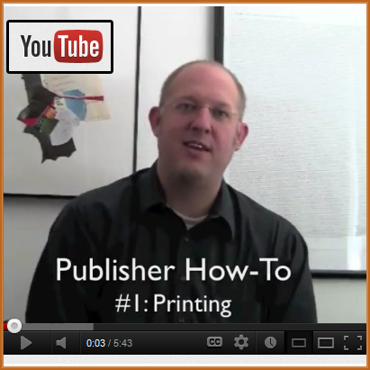 Publisher How-To Video 1: Printing