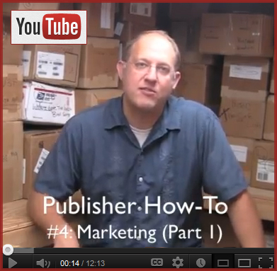 Publisher How-To #4: Marketing (Part 1)