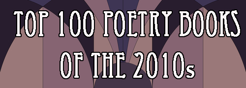 Top 100 Poetry Books of the 10s