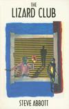 The Lizard Club | Steve Abbott | Autonomedia