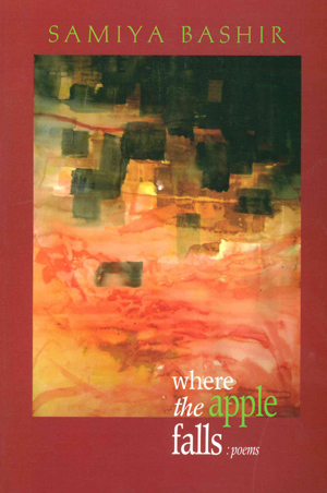 Where the Apple Falls, Samiya Bashir