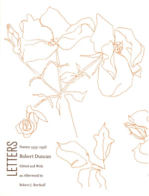 Letters: Poems 1953-1956| Robert Duncan | Flood Editions