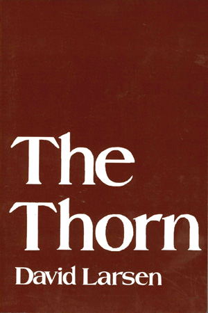 THE THORN, David Larsen