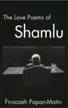The Love Poems of Ahmad Shamlu | Ahmad Shamlu | IBEX Publishers
