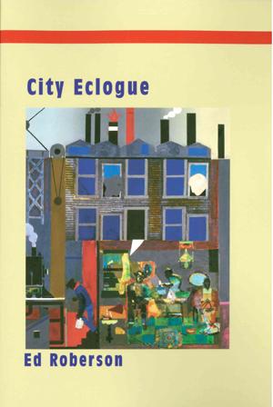 City Eclogue | Ed Roberson | Atelos