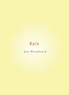 Rain | Jon Woodward | Wave Books