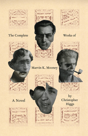 The Complete Works of Marvin K. Mooney, Christopher Higgs