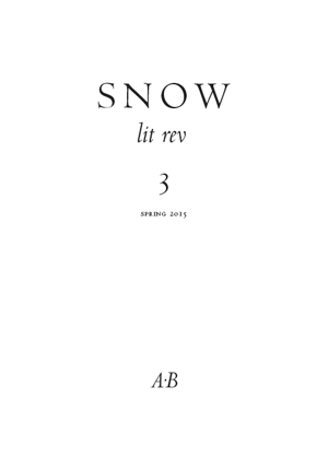 Snow lit rev, no. 3 Anthony Barnett & Ian Brinton, Editors