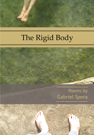The Rigid Body, Gabriel Spera
