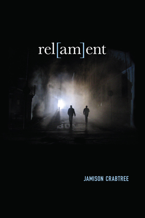 Rel(AM)ent Jamison Crabtree