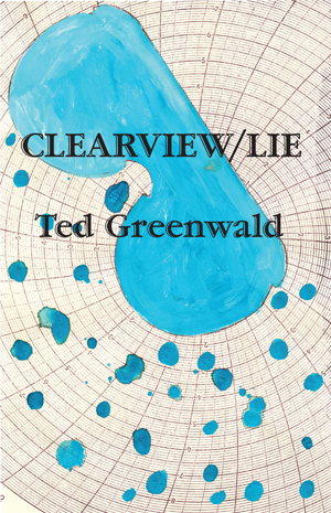 Clearview/LIE | Ted Greenwald | United Artists Books