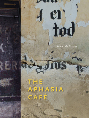 The Aphasia Café | Dawn McGuire | IF SF Publishing
