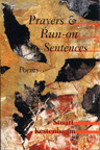 Prayers & Run-on Sentences