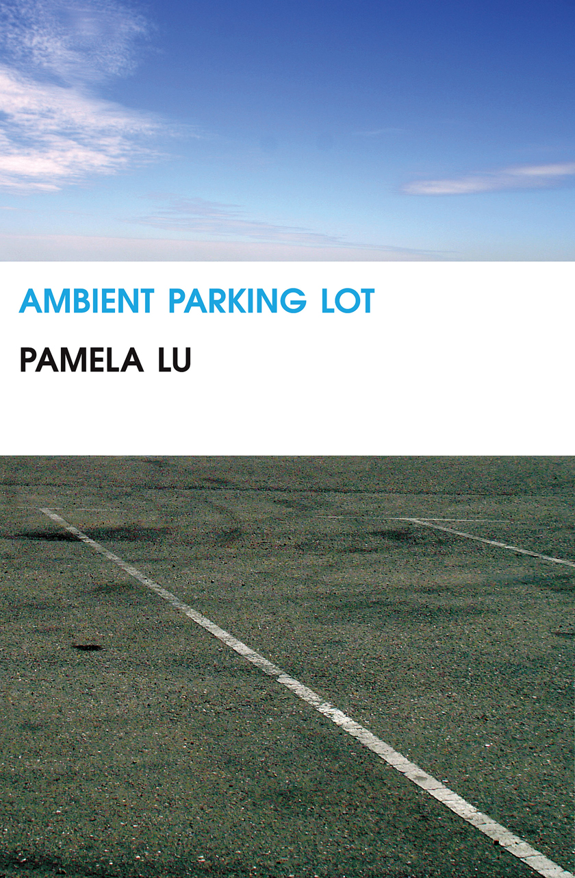Ambient Parking Lot | Pamela Lu | Kenning Editions