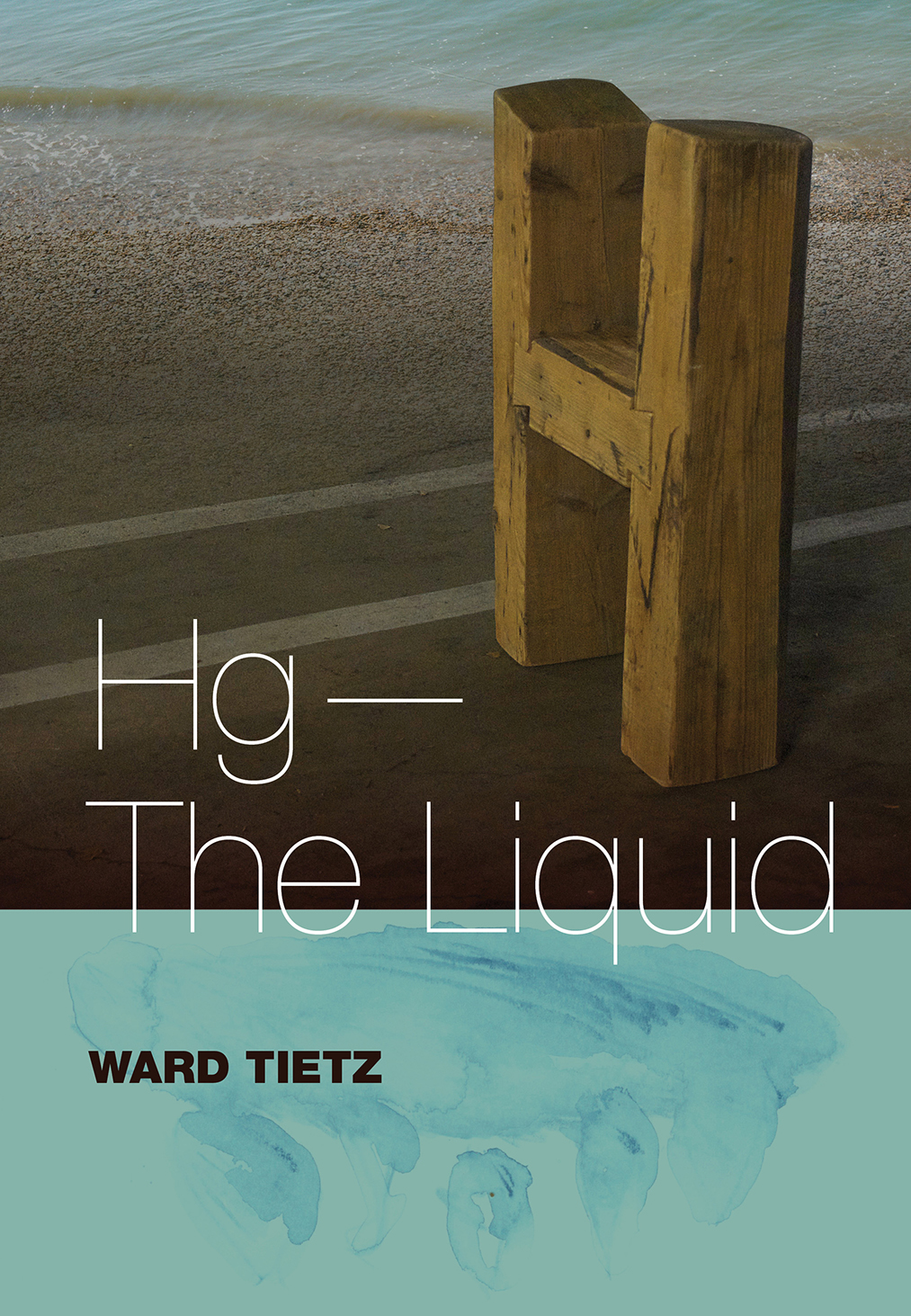Hg-The Liquid, Ward Tietz