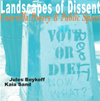 Landscapes of Dissent: Guerrilla Poetry & Public Space, Jules Boykoff and Kaia Sand