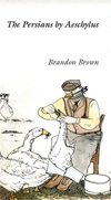 The Persians by Aeschylus, Brandon Brown