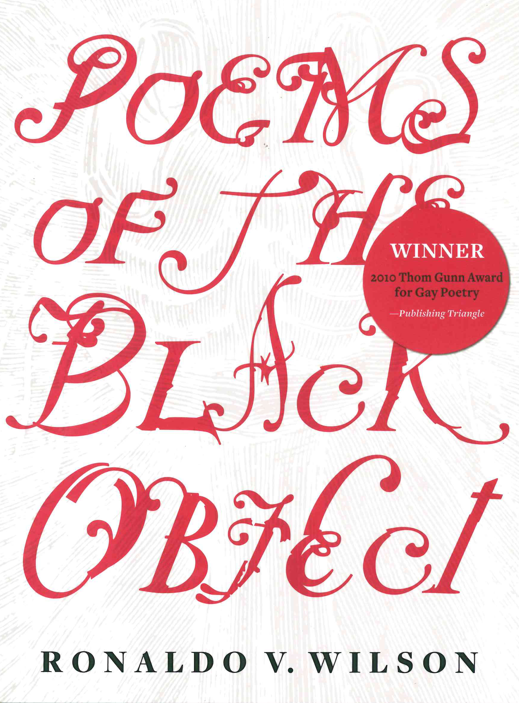 Poems of the Black Object, Ronaldo V Wilson