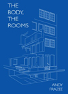 The Body, The Rooms, Andy Frazee