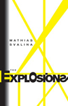 The Explosions | Mathias Svalina | Subito Press