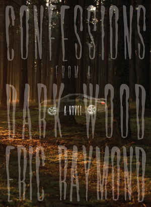 Confessions from a Dark Wood, Eric Raymond