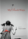 My Scarlet Ways, Tanya Larkin