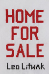 HOME FOR SALE by Leo Litwak (2012)