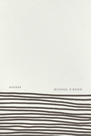 Avenue | Michael O'Brien | Flood Editions