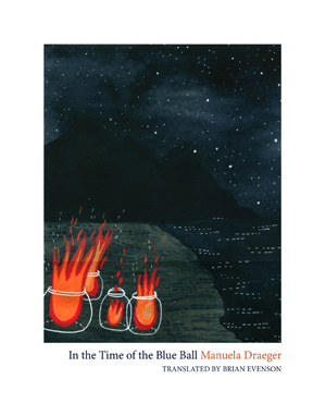 In the Time of the Blue Ball by Manuela Draeger (2011)