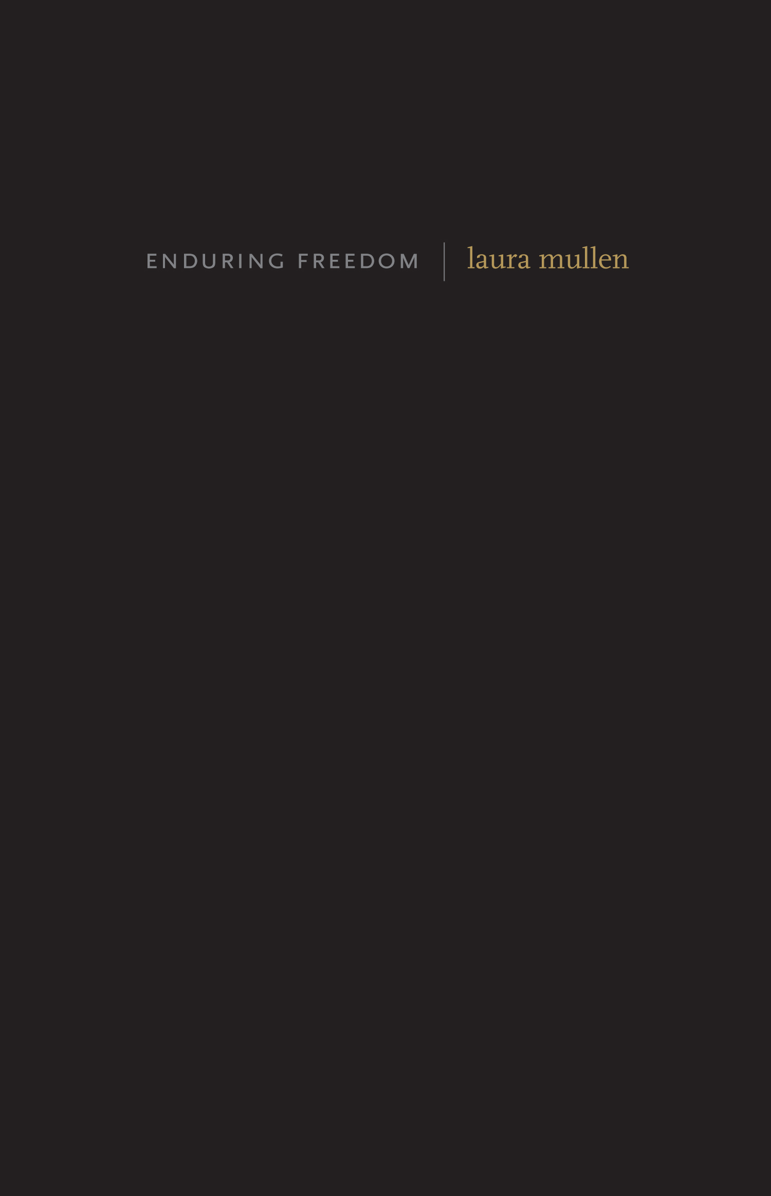 Enduring Freedom | Laura Mullen | Otis Books | Seismicity Editions