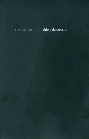 The Arsonist, Aldo Palazzeschi