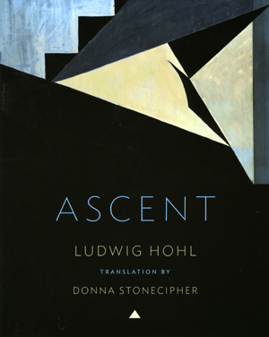 Ascent | Ludwig Hohl | Trans. by Donna Stonecipher