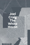The White House, Joel Craig