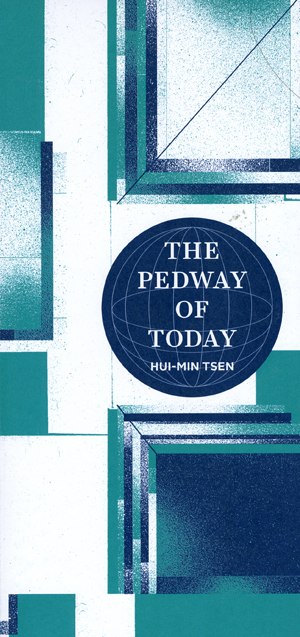 The Pedway of Today | Hui-min Tsen | Green Lantern Press