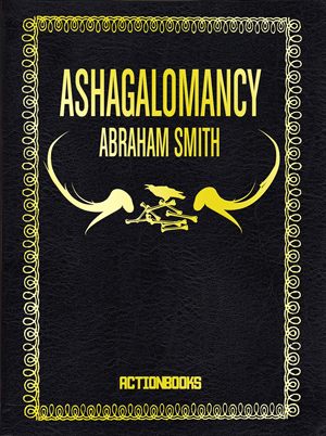 Ashagalomancy Abraham Smith