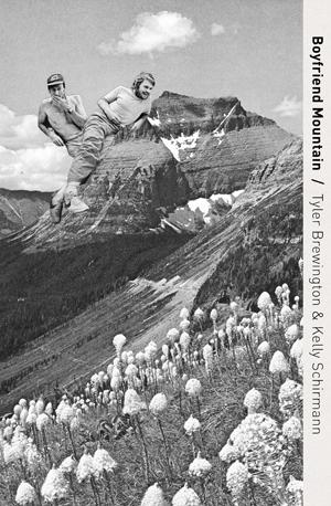 boyfriend mountain | kelly schirmann and tyler brewington | poor claudia